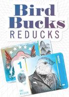 Bird Bucks Reducks (1 Billion)