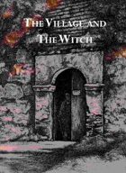 The Village And The Witch