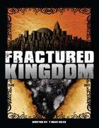 Fractured Kingdom