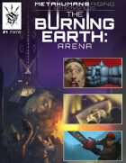 The Burning Earth: Arena