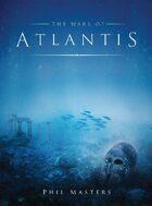 The Wars of Atlantis