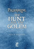Frostgrave: Hunt for the Golem