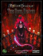 Rogue Trader: The Soul Reaver