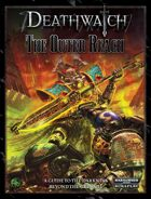 Deathwatch: The Outer Reach