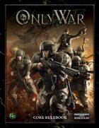 Only War: Core Rulebook