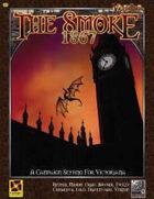 Victoriana - The Smoke: 1867 Edition