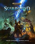 Warhammer Age of Sigmar Soulbound Rulebook