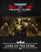 Wrath & Glory: The Lord of the Spire