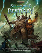 Warhammer Age of Sigmar Soulbound: Bestiary