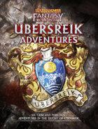 WFRP Ubersreik Adventures