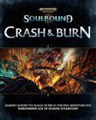 Warhammer Age of Sigmar Soulbound: Crash & Burn