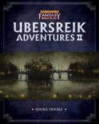 WFRP Ubersreik Adventures 2 - Double Trouble