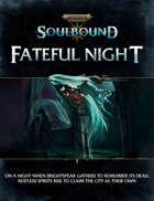 Warhammer Age of Sigmar Soulbound: Fateful Night
