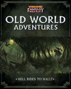 WFRP - Hell Rides to Hallt