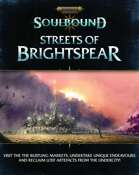 Warhammer Age of Sigmar Soulbound: Streets of Brightspear