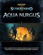 Soulbound: Shadows in the Mist Aqua Nurglis