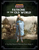 WFRP: Patrons of the Old World I