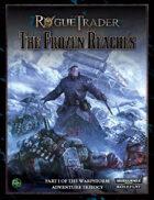 Rogue Trader: The Frozen Reaches