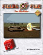 Fields of Fire Fast Play Rules