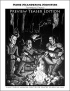 More Meandering Monsters Preview Teaser Edition