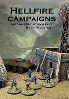 Hellfire Campaigns. The Universe at Your Feet.