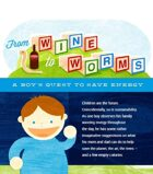 From Wine to Worms