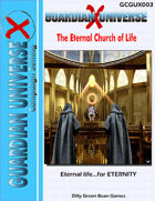 (G-Core) Guardian Universe X: The Eternal Church of Life (Modern FASERIP)