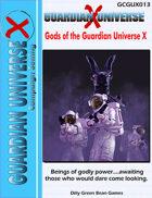 (G-Core) Guardian Universe X: Gods of the Guardian Universe X