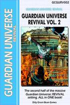 (G-Core) Guardian Universe: REVIVAL Volume 2