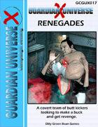 (G-Core X) Guardian Universe X: Renegades