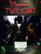 Monsters' Twilight <G-Core>