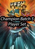 Champion Batch 5 Promos - Surpass Your Limits!!