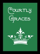 Courtly Graces
