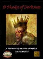 13 Shades of Darkness Savage Worlds Edition