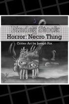 BinderStock - Horror - Necrotic Thing