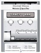 BinderMaps:SPACE BAR - Mass Produced Tavern of the Stars!