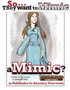 Want to Mimic a Mimic Ancestry for Pathfinder Second Edition