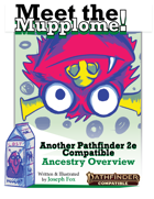 Meet the Mupplome Ancestry! for Pathfinder Second Edition