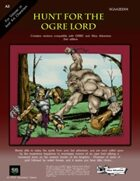 A3 Hunt for the Ogre Lord