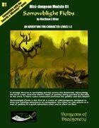 Sorrowblight Fields- A Swords & Wizardry Mini-Dungeon