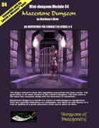 Mazestone Dungeon- A Swords & Wizardry Mini-Dungeon