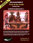 Trial of the Guild- A Swords & Wizardry Mini-Dungeon