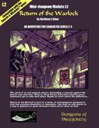 Return of the Warlock- A Swords & Wizardry Mini-Dungeon