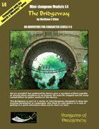 The Bridgeway- A Swords & Wizardry Mini-Dungeon