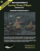 Saving Pirate O'Ryan- A Swords & Wizardry Mini-Dungeon