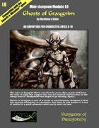 Ghosts of Graygrim- A Swords & Wizardry Mini-Dungeon