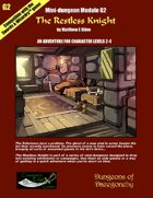 The Restless Knight- A Swords & Wizardry Mini-Dungeon