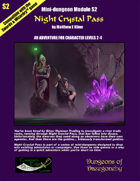 Night Crystal Pass- A Swords & Wizardry Mini-Dungeon