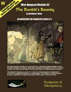 The Bandit's Bounty- A Swords & Wizardry Mini-Dungeon