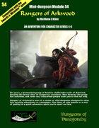 Rangers of Arkwood- A Swords & Wizardry Mini-Dungeon